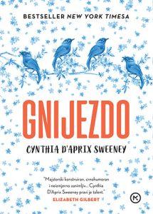 Cynthia D'Aprix Sweeney: Gnijezdo
