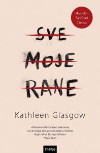 Kathleen Glasgow: Sve moje rane