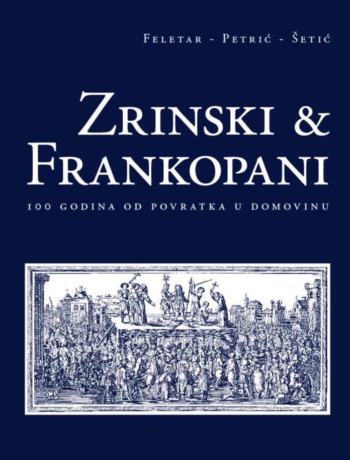 Zrinski i Frankopani - 100 godina od povratka u domovinu